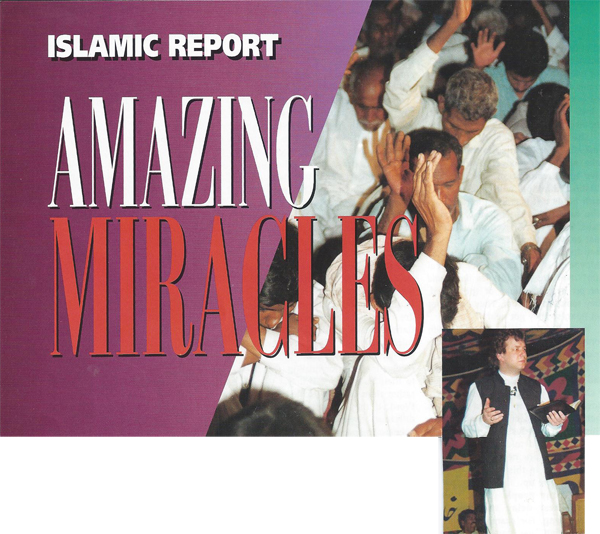 Islamic Report, Amazing Miracles!