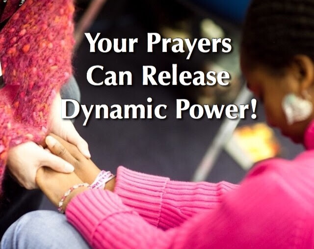 Your Prayers Can Release DynamicPower!